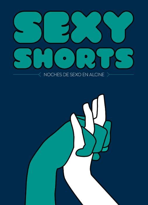 Sexy Shorts, erotismo y humor con la presentación de Esther Gimeno