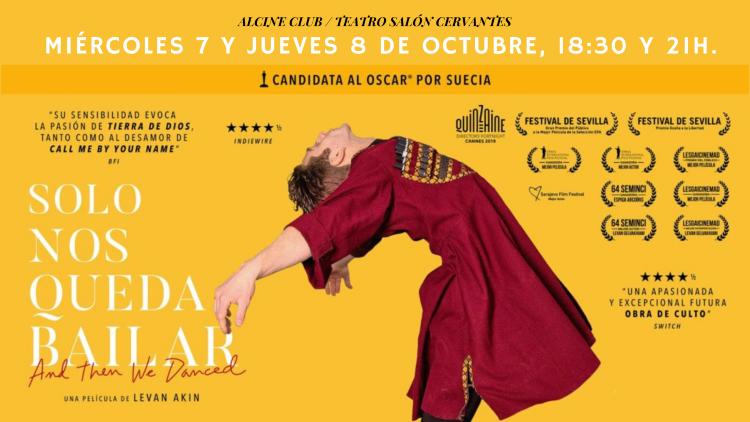 """""""Sólo nos queda bailar"""", el 7 y 8 de octubre en ALCINE Club"""