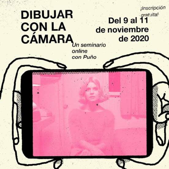 Seminario Online: Dibujar con la cámara. Una historia del cine con… PUÑO. Lunes 9, 18:30h