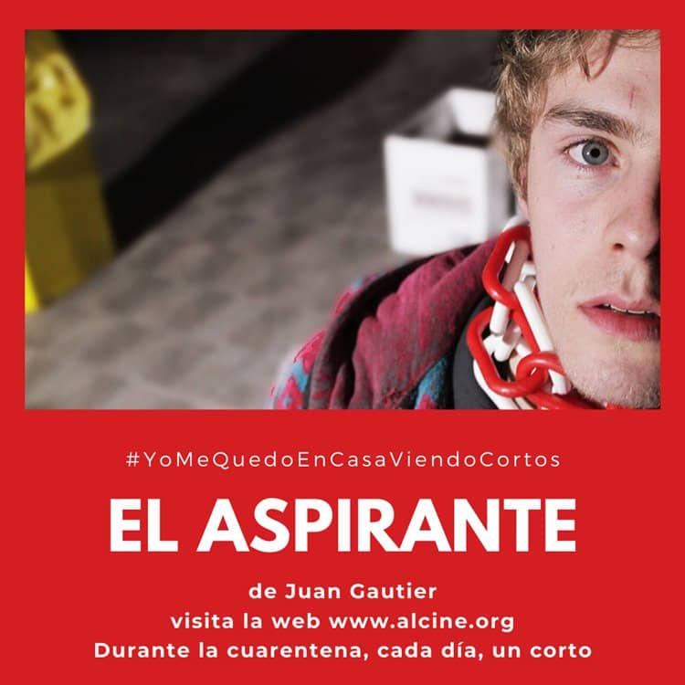 """""""El aspirante"""", verdugos y víctimas en el colegio mayor #YoMeQuedoEnCasaViendoCortos"""