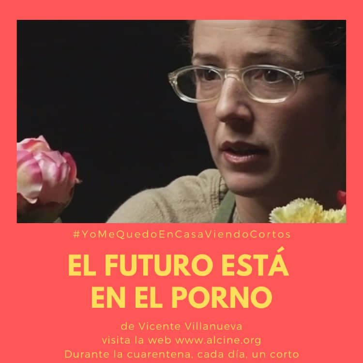 """""""El futuro está en el porno"""", corto del día en #YoMeQuedoEnCasaViendoCortos"""