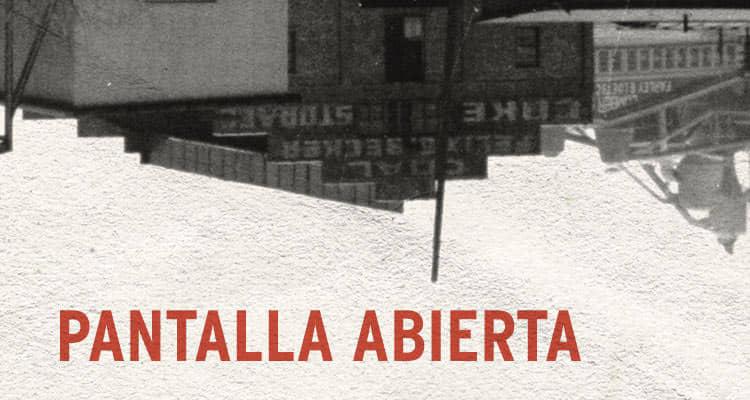 Las mejores ópera prima  del año, en Pantalla Abierta