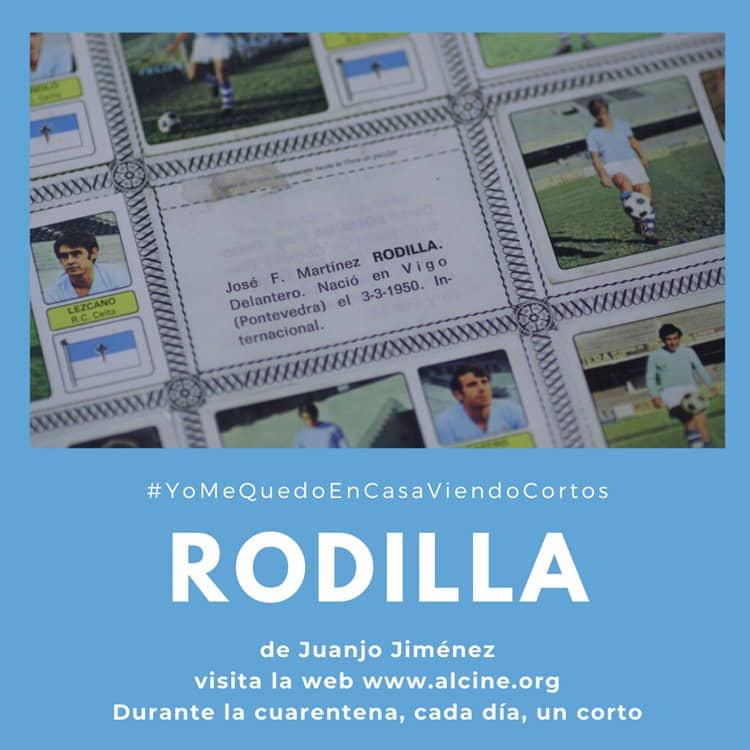 """""""Rodilla"""", el cromo que siempre te faltó en el álbum #YoMeQuedoEnCasaViendoCortos"""