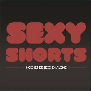 Sexy Shorts y Esther Gimeno vuelven sin prejuicios a ALCINE