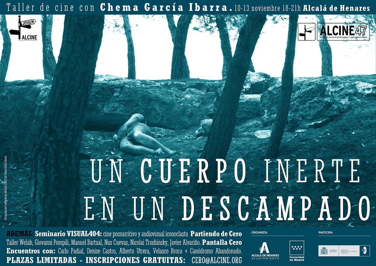 Taller de Cine (gratuito) con Chema García Ibarra