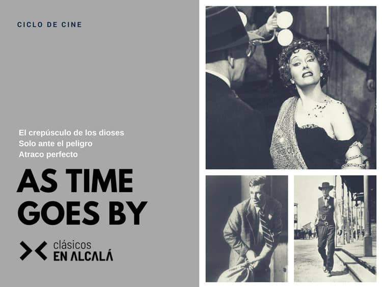 Clásicos en Alcalá proyectará tres obras maestras en el ciclo 'As Time Goes By'