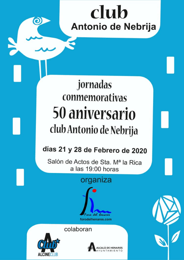 Jornadas conmemorativas del 50 aniversario del Club Antonio de Nebrija
