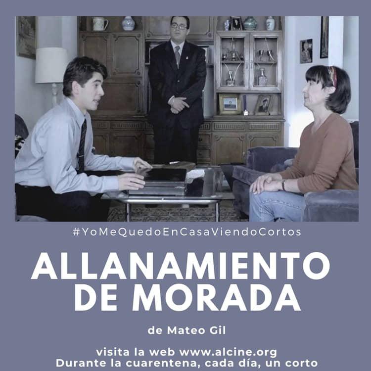 """""""Allanamiento de morada"""", el corto que nos descubrió el talento más allá del guion de Mateo Gil #YoMeQuedoEnCasaViendoCortos"""