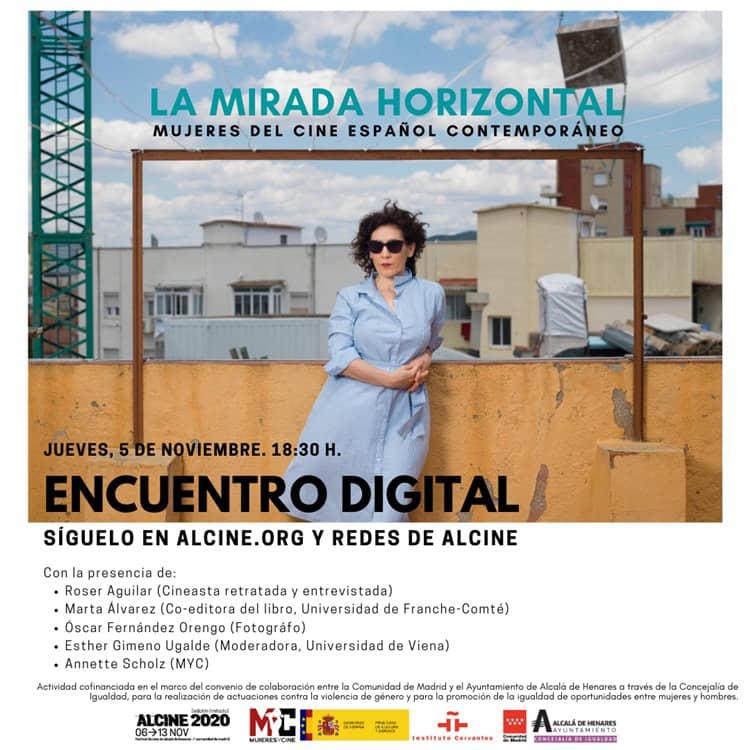 Encuentro digital: Mujeres del cine español contemporáneo / La mirada horizontal (Jueves 5 de noviembre / 18:30h)