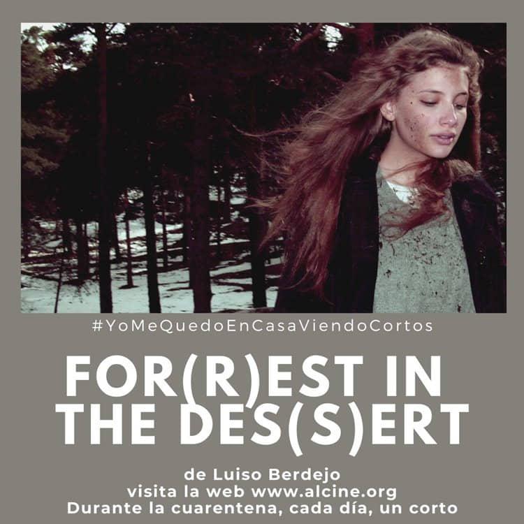 """""""For(r)est in the des(s)ert"""", cine extraterrestre de la mano de Luiso Berdejo #YoMeQuedoEnCasaViendoCortos"""