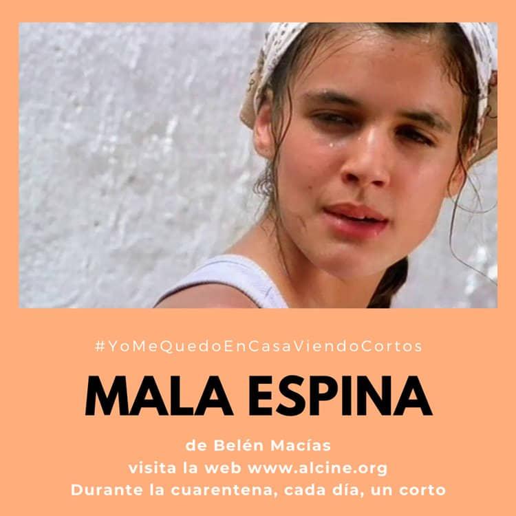 """""""Mala espina"""", cuatro premios en ALCINE, incluido interpretación para una debutante Adriana Ugarte ##YoMeQuedoEnCasaViendoCortos"""