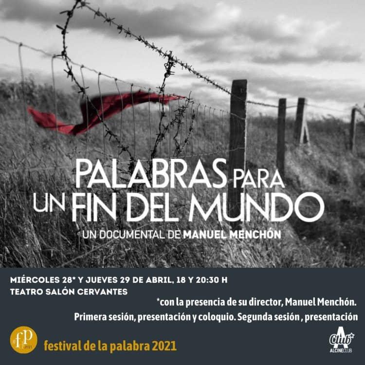 """Manuel Menchón presentará su """"Palabras para un fin del mundo"""" en ALCINE Club. Presentación y coloquio el miércoles 28 de abril"""