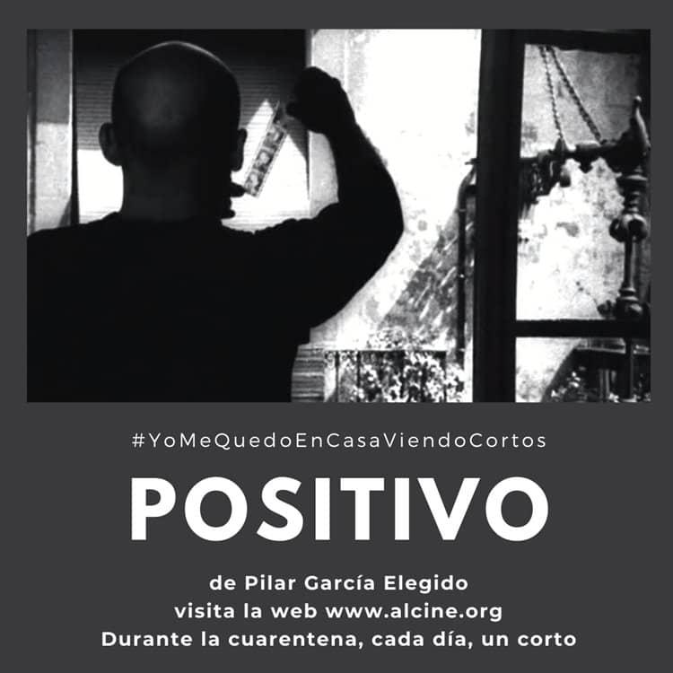 """""""Positivo"""", el VIH y el factor humano, por García Elegido #YoMeQuedoEnCasaViendoCortos"""