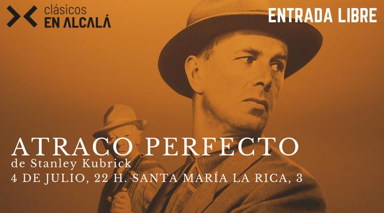 Kubrick nos muestra el 'Atraco perfecto', en Clásicos en Alcalá