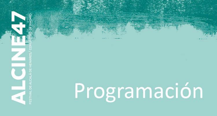 Programación de ALCINE47