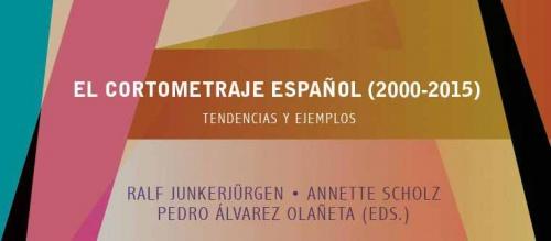 """Foro Alcine: """"El cortometraje español (2000 - 2015). Tendencias y ejemplos."""" (Presentación del libro)"""