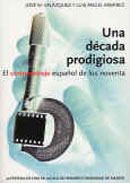 Una década prodigiosa. El cortometraje español de los noventa