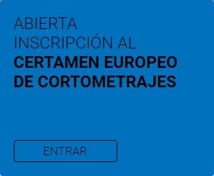 Certamen Europeo de Cortometrajes